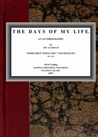 Cover of The Days of My Life: An Autobiography