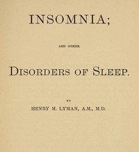 Cover of Insomnia; and Other Disorders of Sleep