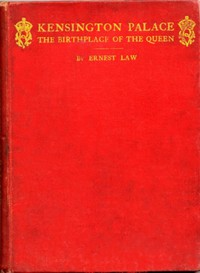 Cover of Kensington Palace, the birthplace of the Queenbeing an historical guide to the state rooms, pictures and gardens