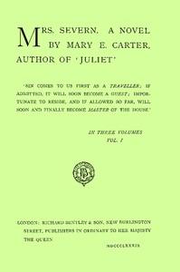 Mrs. Severn: A Novel, Vol. 1 (of 3)