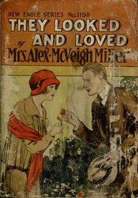 Cover of They Looked and Loved; Or, Won by Faith