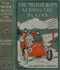 The Motor Boys Across the Plains; or, The Hermit of Lost Lake