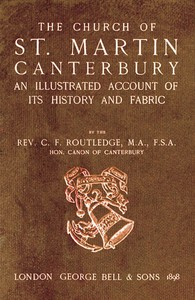 Cover of Bell's Cathedrals: The Church of St. Martin, Canterbury An Illustrated Account of its History and Fabric