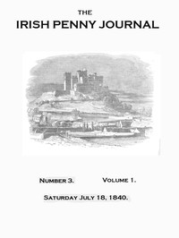 Cover of The Irish Penny Journal, Vol. 1 No. 03, July 18, 1840