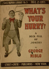 Cover of What's your hurry? A deck full of jokers