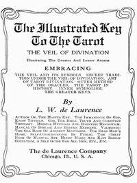 Cover of The Illustrated Key to the Tarot: The Veil of Divination