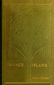 Cover of Savage Island: An Account of a Sojourn in Niué and Tonga