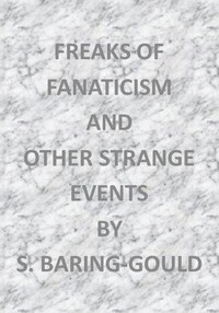 Freaks of Fanaticism, and Other Strange Events