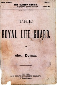 Cover of The Royal Life Guard; or, the flight of the royal family. A historical romance of the suppression of the French monarchy