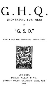 """G. H. Q. (Montreuil-Sur-Mer) by """"G.S.O."""""""