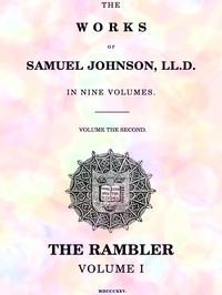 Cover of The Works of Samuel Johnson, LL.D. in Nine Volumes, Volume 02 The Rambler, Volume I