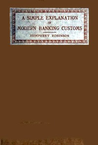 Cover of A Simple Explanation of Modern Banking Customs
