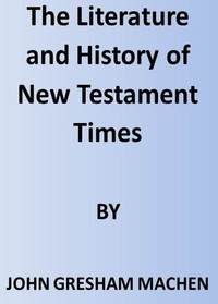Cover of The Literature and History of New Testament Times
