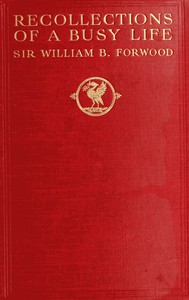 Cover of Recollections of a Busy Life: Being the Reminiscences of a Liverpool Merchant 1840-1910