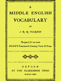 A Middle English Vocabulary, Designed for use with Sisam's Fourteenth Century Verse & Prose