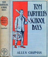 Tom Fairfield's Schooldays; or, The Chums of Elmwood Hall