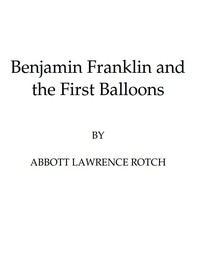 Cover of Benjamin Franklin and the First Balloons