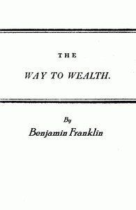 """Cover of Franklin's Way to Wealth; or, """"Poor Richard Improved"""""""
