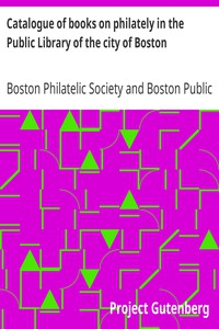 Cover of Catalogue of books on philately in the Public Library of the city of Boston