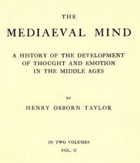 Cover of The Mediaeval Mind (Volume 2 of 2) A History of the Development of Thought and Emotion in the Middle Ages