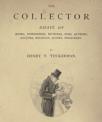 Cover of The Collector Essays on Books, Newspapers, Pictures, Inns, Authors, Doctors, Holidays, Actors, Preachers