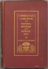 Cover of A Comprehensive Guide-Book to Natural, Hygienic and Humane Diet