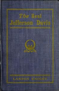 The Real Jefferson Davis