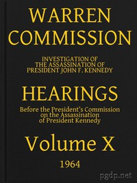 Cover of Warren Commission (10 of 26): Hearings Vol. X (of 15)