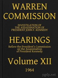 Cover of Warren Commission (12 of 26): Hearings Vol. XII (of 15)