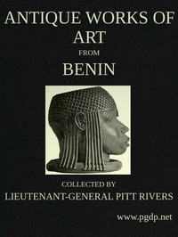 Cover of Antique Works of Art from BeninCollected by Lieutenant-General Pitt Rivers