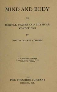 Cover of Mind and Body; or, Mental States and Physical Conditions