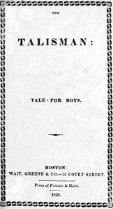 Cover of The Talisman: A Tale for Boys