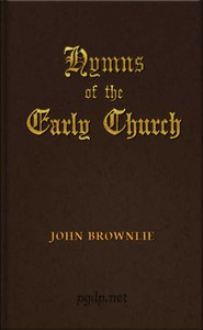 Cover of Hymns of the Early Church being translations from the poetry of the Latin church, arranged in the order of the Christian year