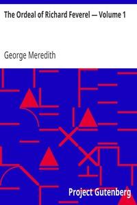 Cover of The Ordeal of Richard Feverel — Volume 1