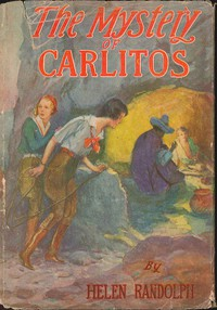 The Mystery of CarlitosMexican Mystery Stories #2