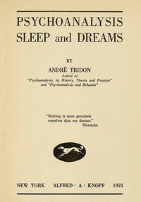 Psychoanalysis, Sleep and Dreams