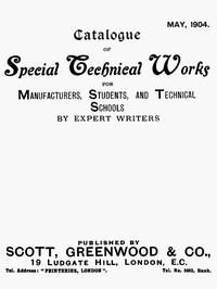 Cover of Catalogue of Special Technical Works for Manufacturers, Students, and Technical Schools. May 1904