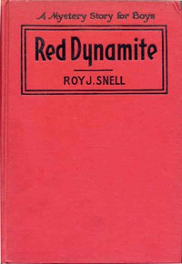 Cover of Red DynamiteA Mystery Story for Boys