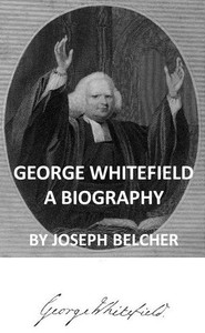 Cover of George Whitefield: A Biography, with special reference to his labors in America