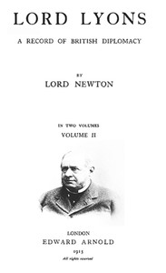 Cover of Lord Lyons: A Record of British Diplomacy, Vol. 2 of 2