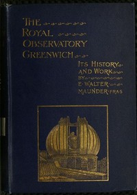 Cover of The Royal Observatory, Greenwich: A Glance at Its History and Work