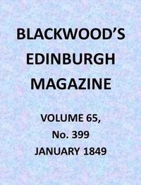 Cover of Blackwood's Edinburgh Magazine, Volume 65, No. 399, January 1849
