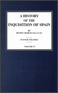 Cover of A History of the Inquisition of Spain; vol. 4