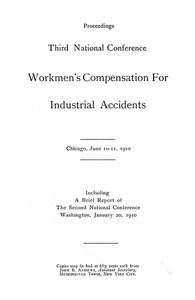 Cover of Proceedings, Third National Conference Workmen's Compensation for Industrial Accidents