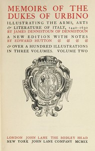 Cover of Memoirs of the Dukes of Urbino, Volume 2 (of 3) Illustrating the Arms, Arts, and Literature of Italy, from 1440 To 1630.