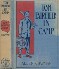 Cover of Tom Fairfield in Camp; or, The Secret of the Old Mill