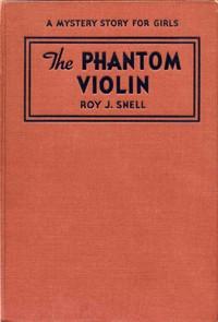 The Phantom ViolinA Mystery Story for Girls