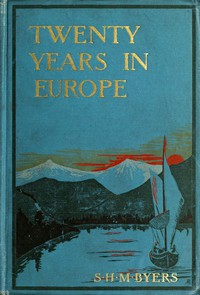 Cover of Twenty Years in Europe A Consul-General's Memories of Noted People, with Letters From General W. T. Sherman