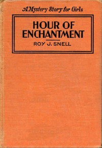Cover of Hour of EnchantmentA Mystery Story for Girls