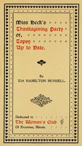 Cover of Miss Heck's Thanksgiving Party; or, Topsy Up To Date